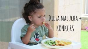 Dieta malucha + KONKURS